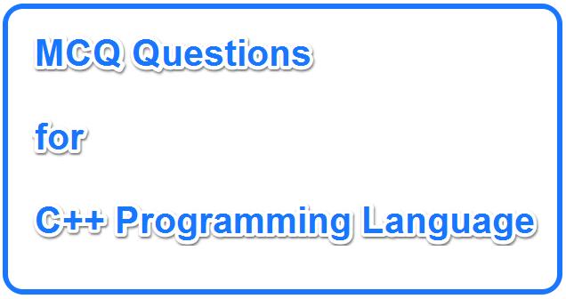 C++ MCQ Questions