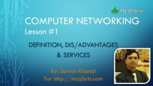 Computer Networking Lesson #1 – Definition, Advantages, Disadvantages & Network Services