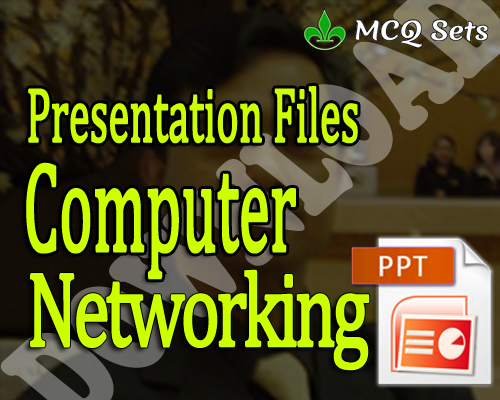Download Computer Networking Presenation Files PPTX