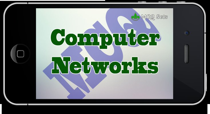 Computer Networks MCQ Questions and Answers with PDF Download
